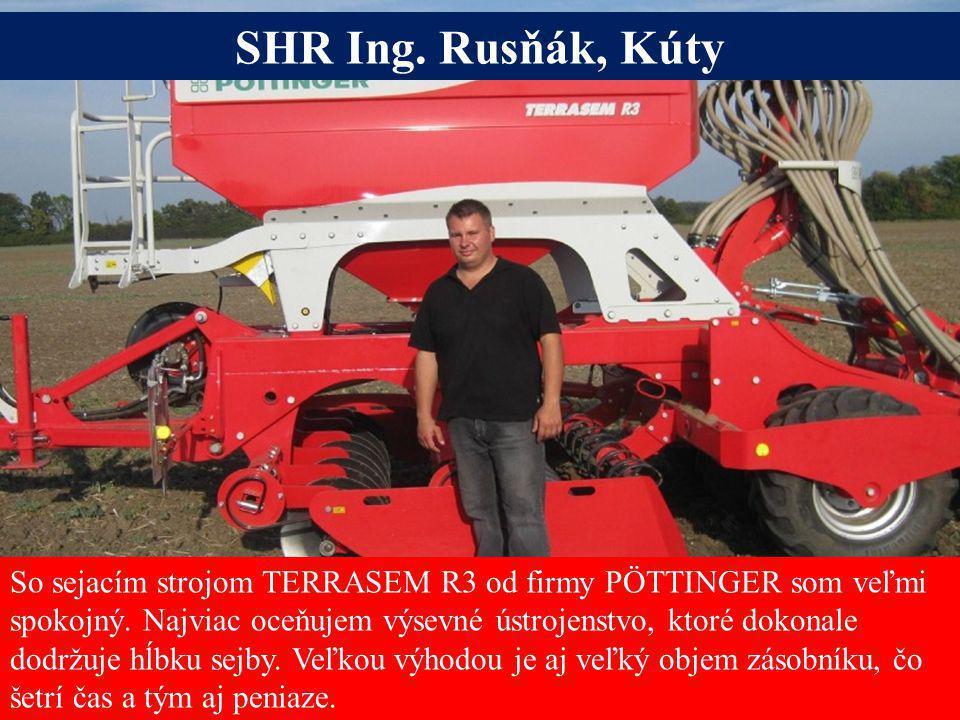 Seite 6Freitag, 20. Juni 2014 Alois Pöttinger Maschinenfabrik GmbH So sejacím strojom TERRASEM R3 od firmy PÖTTINGER som veľmi spokojný. Najviac oceňu