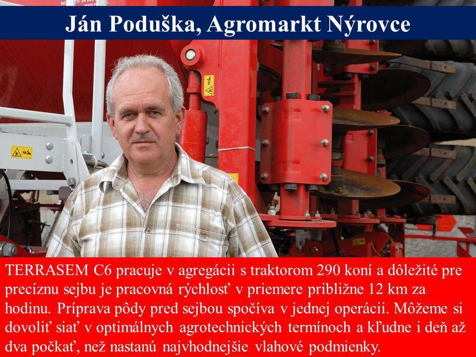 Seite 9Freitag, 20. Juni 2014 Alois Pöttinger Maschinenfabrik GmbH TERRASEM C6 pracuje v agregácii s traktorom 290 koní a dôležité pre precíznu sejbu