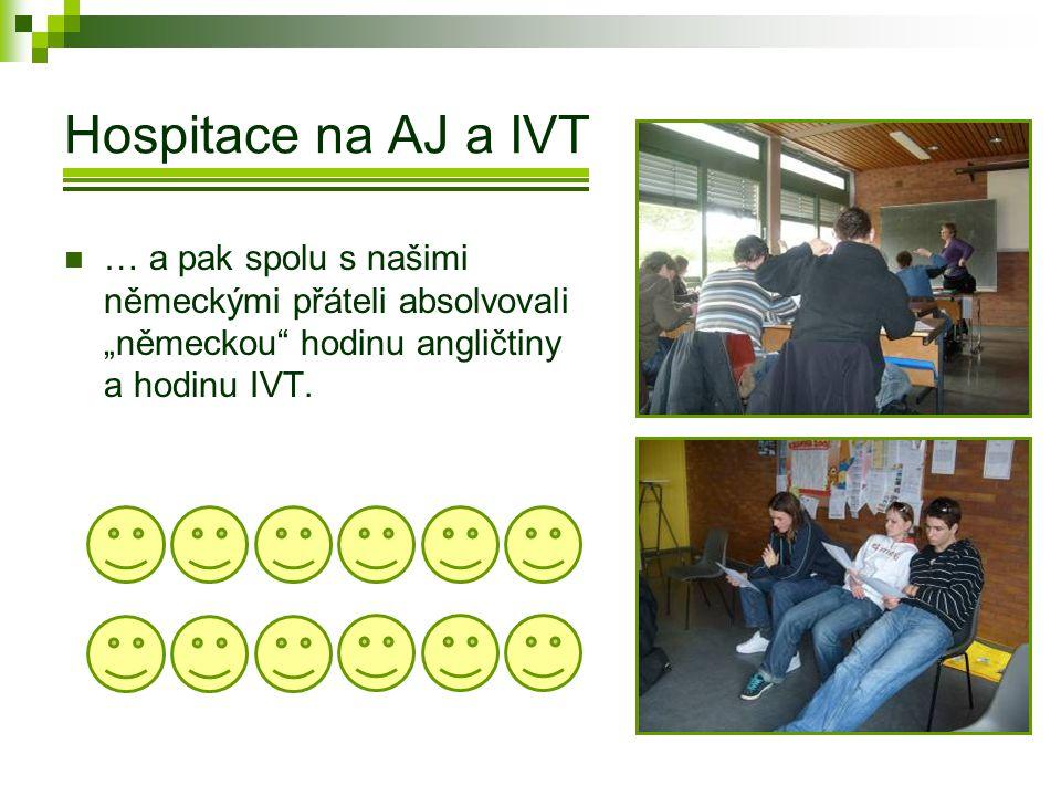 """Hospitace na AJ a IVT  … a pak spolu s našimi německými přáteli absolvovali """"německou hodinu angličtiny a hodinu IVT."""
