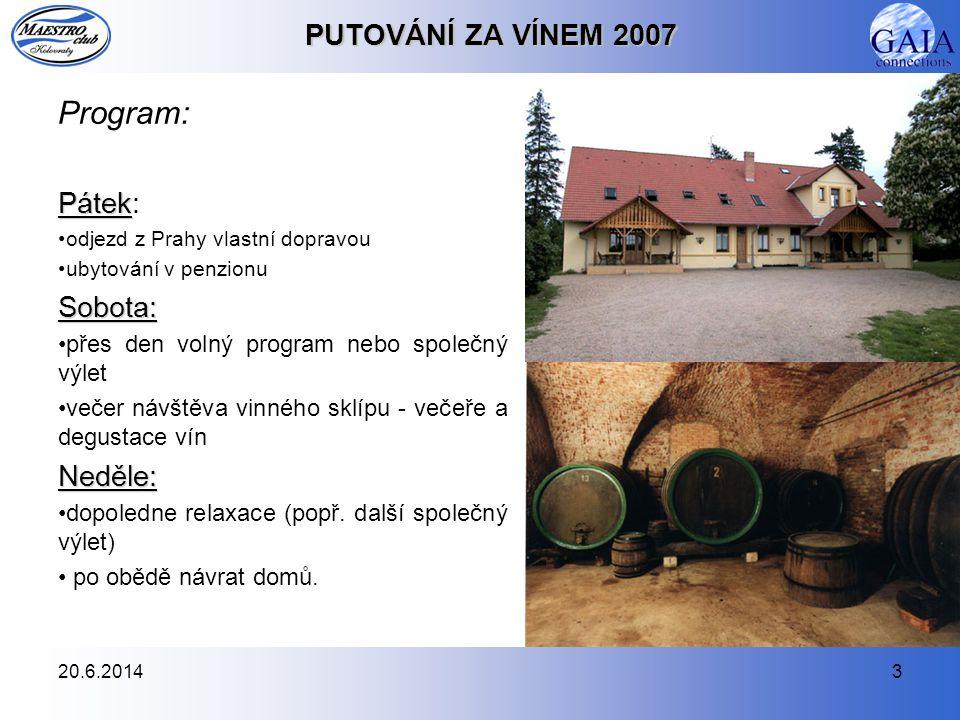 20.6.20144 PUTOVÁNÍ ZA VÍNEM 2007 A ceny.