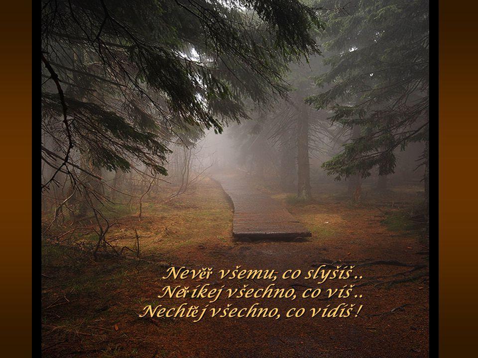 Ž ivot je krátk Ý, tak a ť za n ě co stojí, kdy ž u ž se n ě kdo namáhal, aby jsme byli !