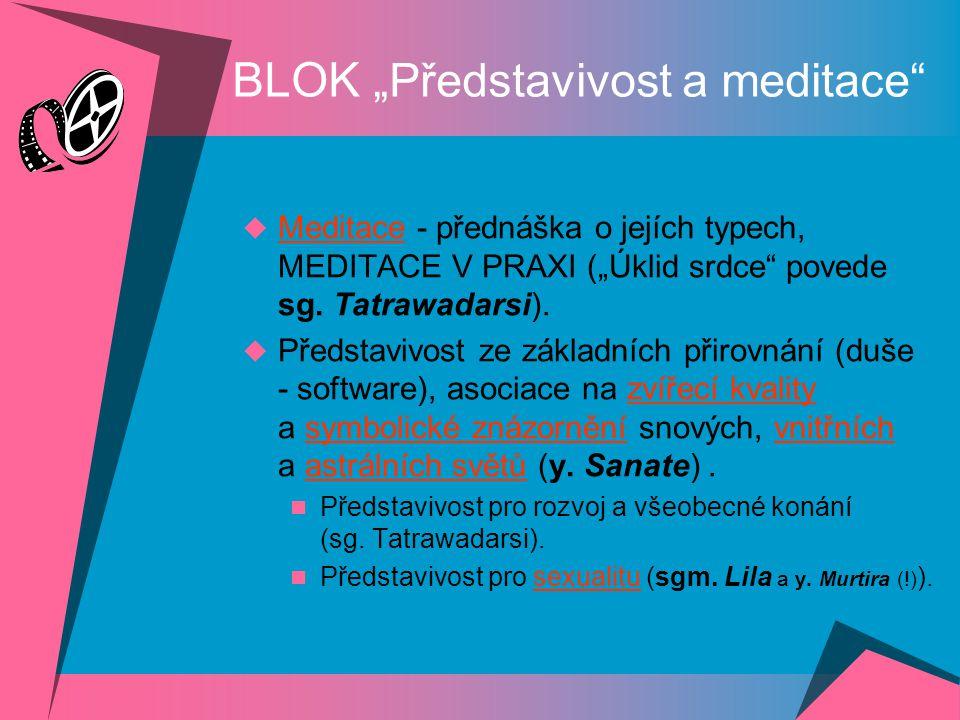 """BLOK """"Koncentrace a relaxace""""  Aktivní relaxace - protahování, cvičení (tai-chi povede p. y. Sahajagara).  Přednáška na téma a nejvyšší koncentrační"""