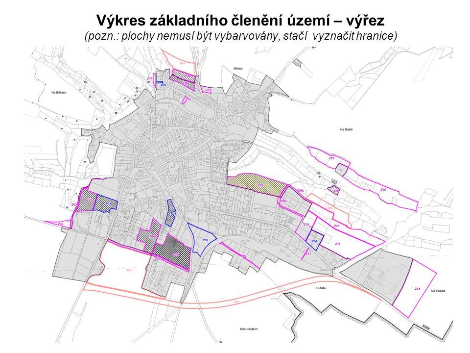 Výkres základního členění území – výřez (pozn.: plochy nemusí být vybarvovány, stačí vyznačit hranice)