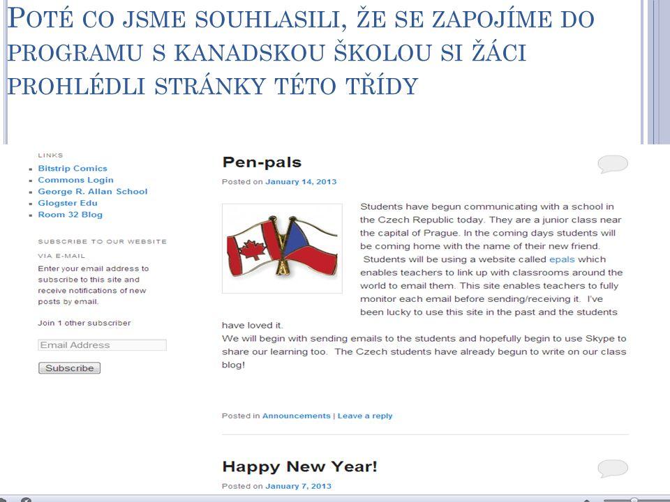 A ZAČALI PŘISPÍVAT NA JEJICH BLOG (C O MILUJETE NA SVÉ ZEMI ?) http://ifoxblog.commons.hwdsb.on.ca/2013/01/14/ week-of-jan-14-canada/