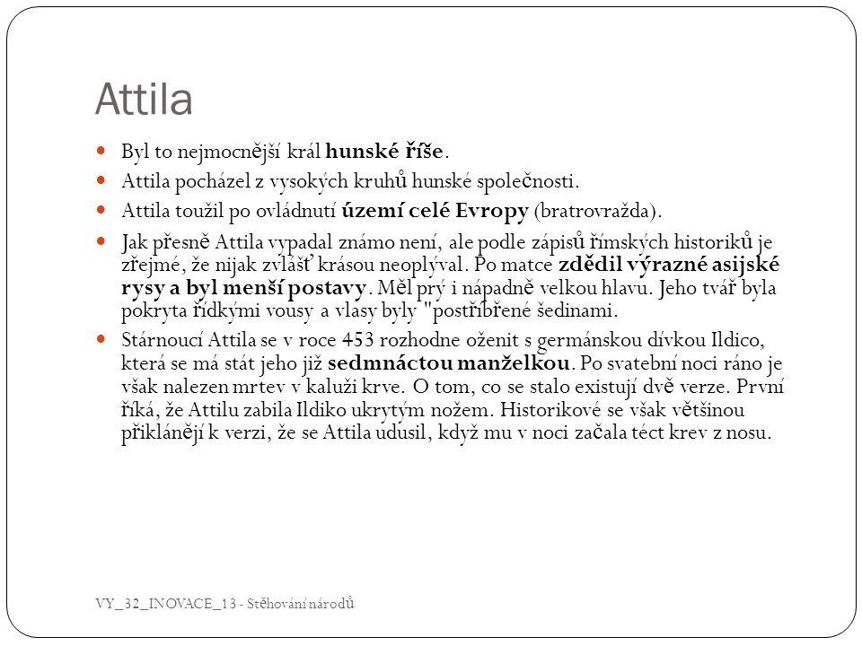 Attila  O Attilov ě hrob ě koluje množství pov ě r.