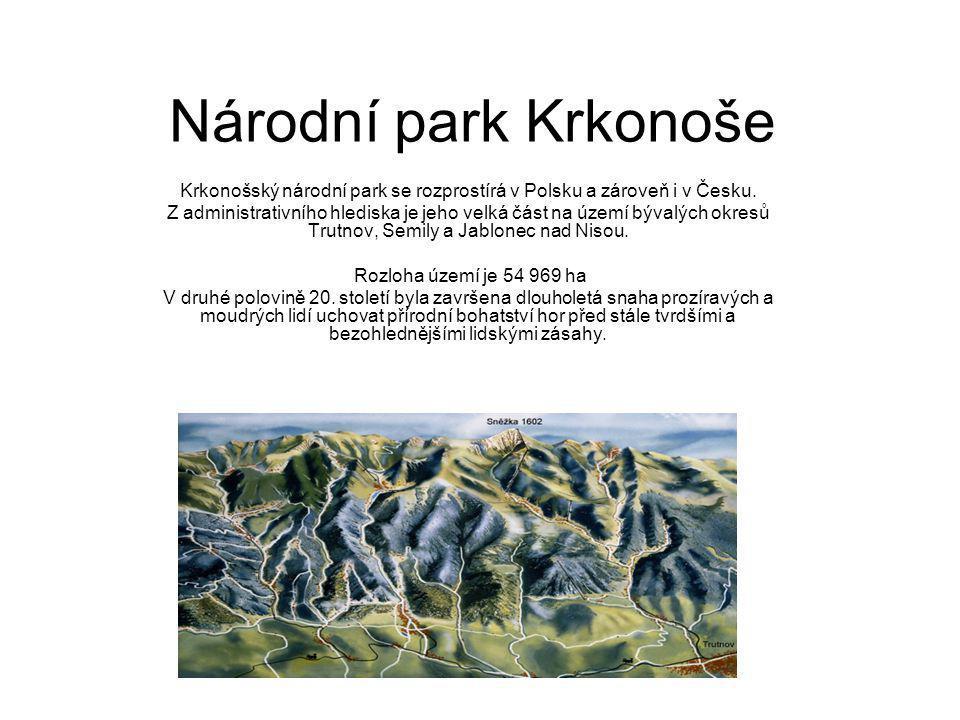Národní park Krkonoše Krkonošský národní park se rozprostírá v Polsku a zároveň i v Česku.