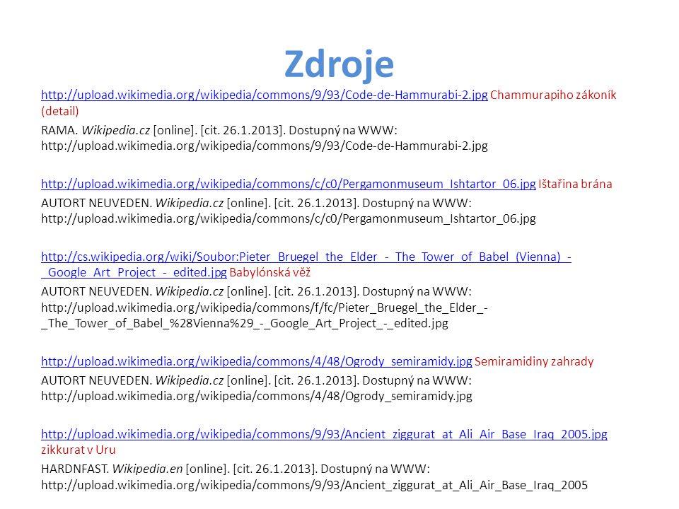 Zdroje http://upload.wikimedia.org/wikipedia/commons/9/93/Code-de-Hammurabi-2.jpghttp://upload.wikimedia.org/wikipedia/commons/9/93/Code-de-Hammurabi-