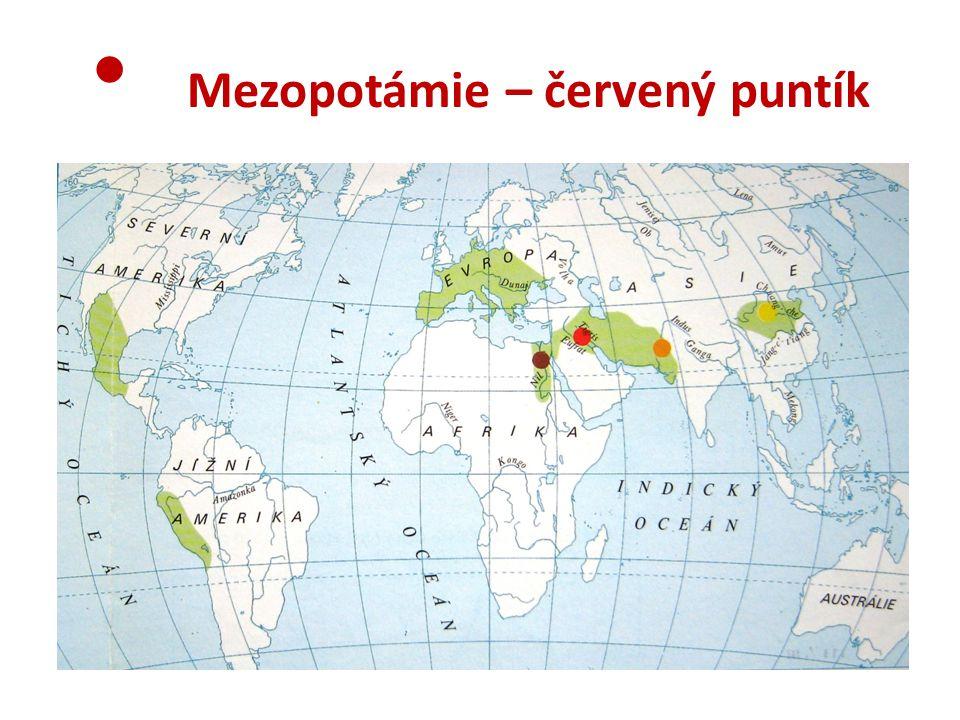 • Mezopotámie – červený puntík