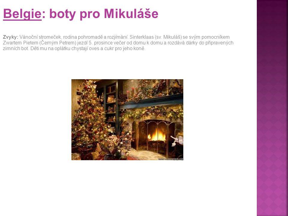 Lucembursko: rozsvícené ulice Zvyky: V předvánočním čase se ulice osvětlují a zdobí vánočními motivy, vzduch je cítit horkým kořeněným vínem, speciáln