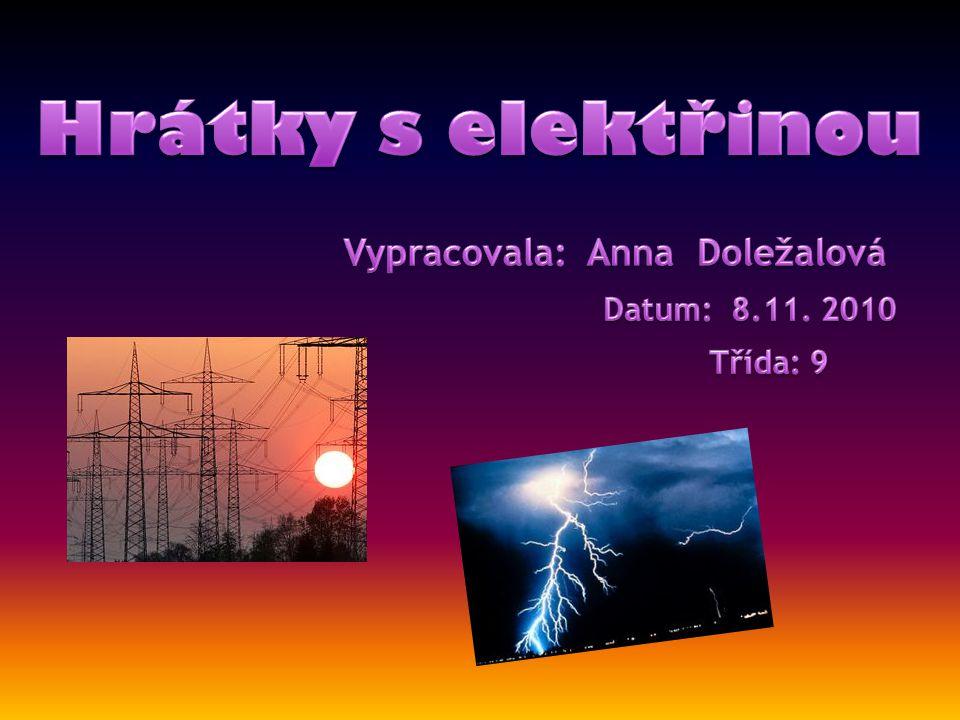 1)Elektrická energie se vyrábí v množství daném její spotřebou.