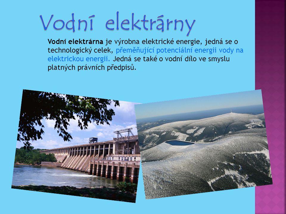 Vodní elektrárna je výrobna elektrické energie, jedná se o technologický celek, přeměňující potenciální energii vody na elektrickou energii. Jedná se