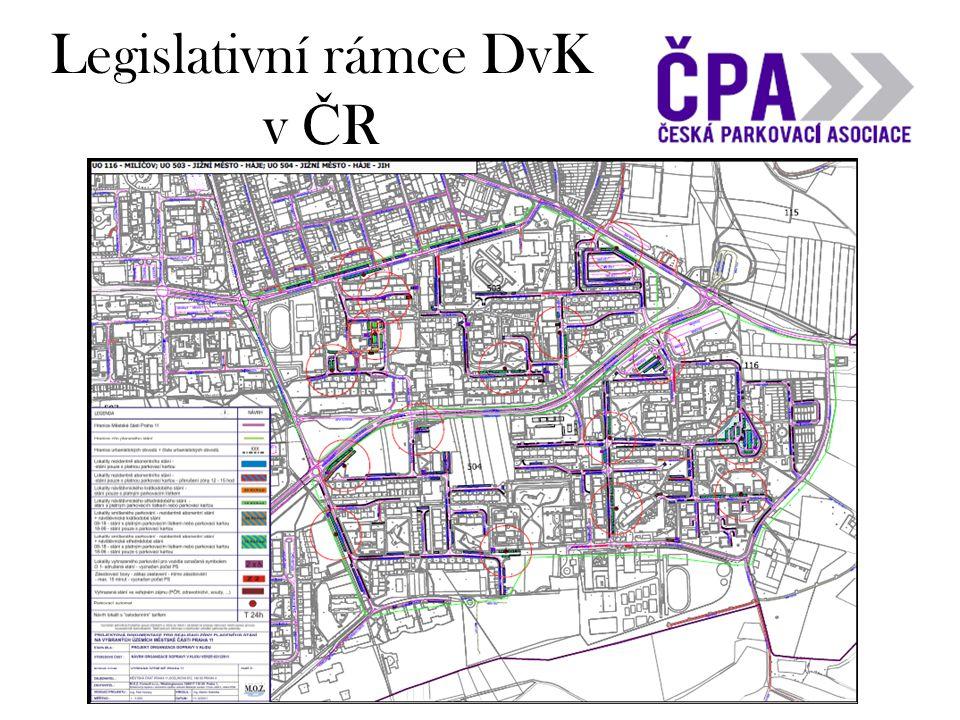 Legislativní rámce DvK v Č R