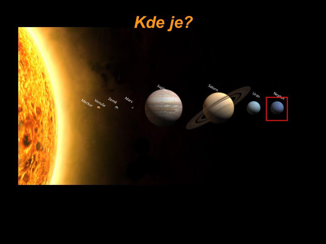 Merkur Venuše Země Mars Jupiter Saturn Uran Neptun Kde je?