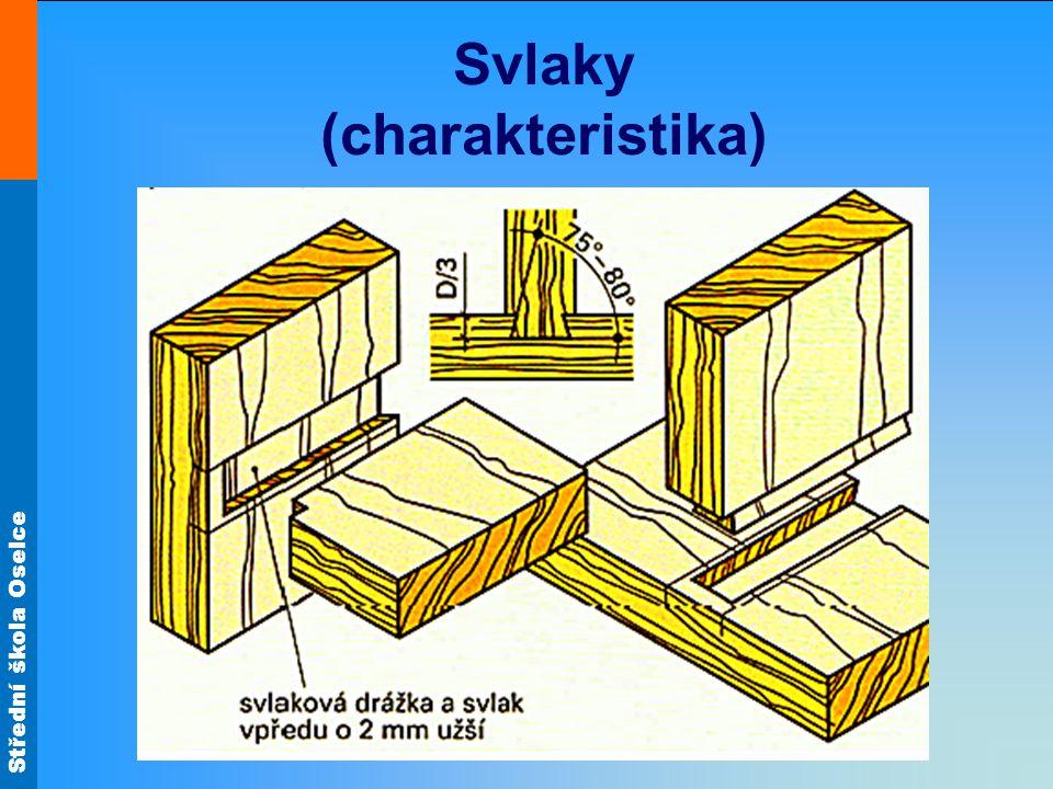Střední škola Oselce Svlaky (charakteristika)