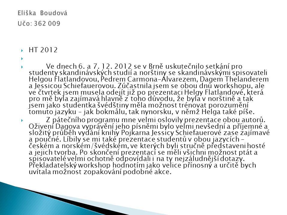  HT 2012   Ve dnech 6.a 7. 12.