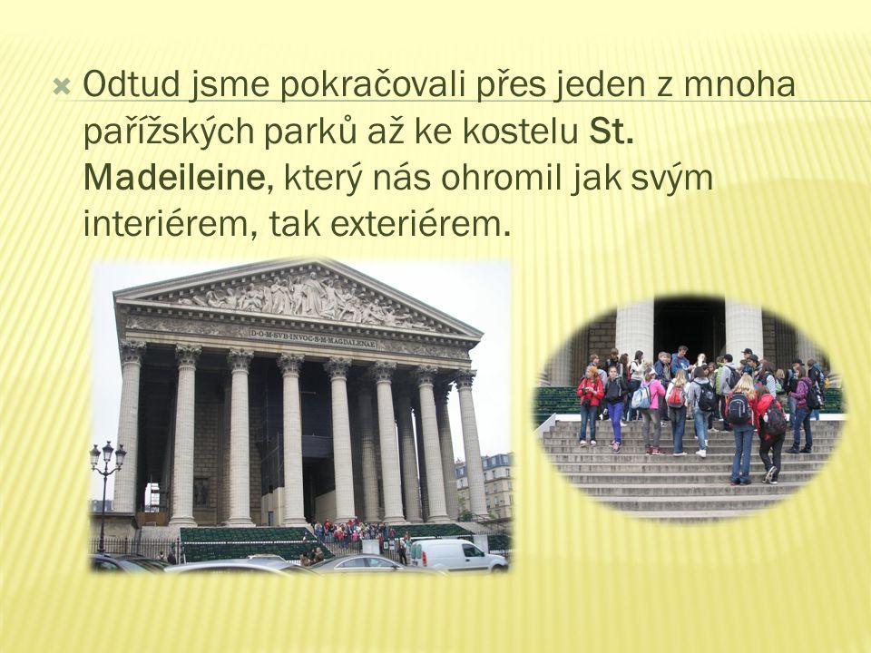  Odtud jsme pokračovali přes jeden z mnoha pařížských parků až ke kostelu St.