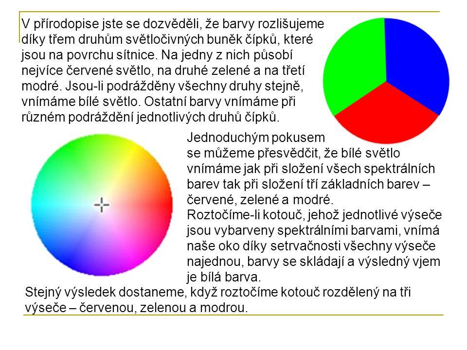 V přírodopise jste se dozvěděli, že barvy rozlišujeme díky třem druhům světločivných buněk čípků, které jsou na povrchu sítnice. Na jedny z nich působ