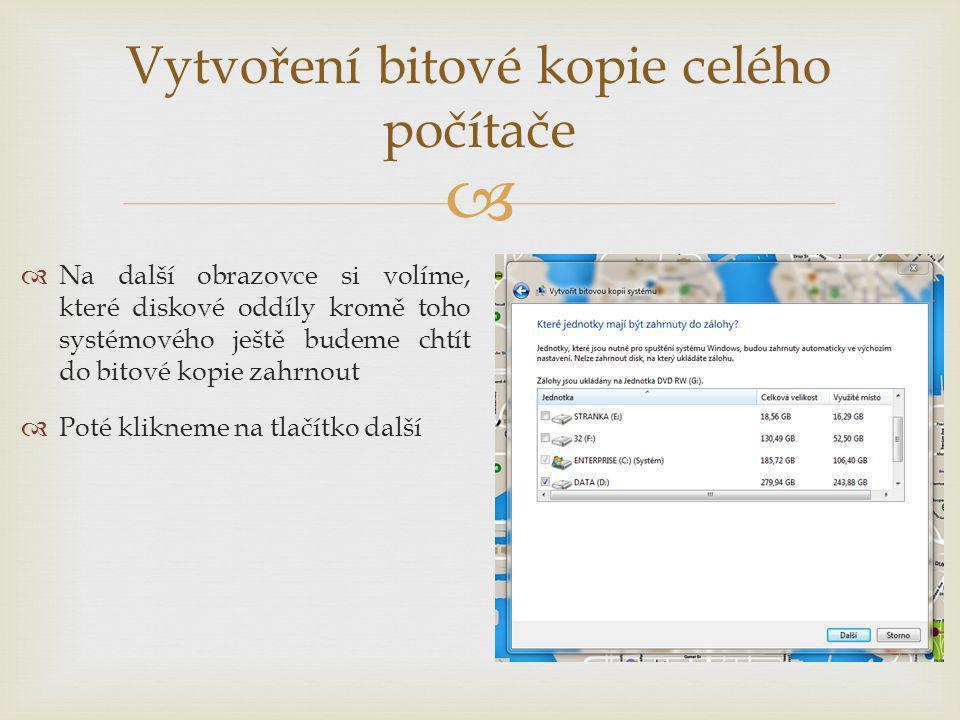 """  Na další obrazovce uvidíte souhrn svých voleb  Pokud jste spokojeni, zahajte proces vytvoření bitové kopie kliknutím na tlačítko """"Spustit zálohování (viz obrázek)  Po zahájení zálohování se objeví ukazatel průběhu, proces trvá i pár hodin"""