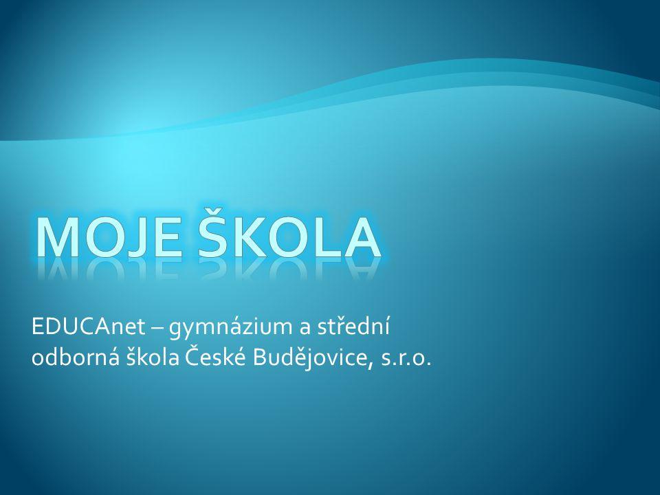 EDUCAnet – gymnázium a střední odborná škola České Budějovice, s.r.o.