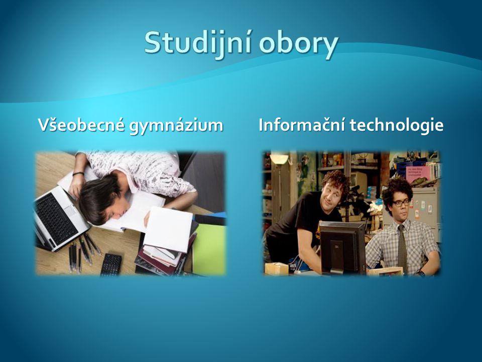 Všeobecné gymnázium Informační technologie