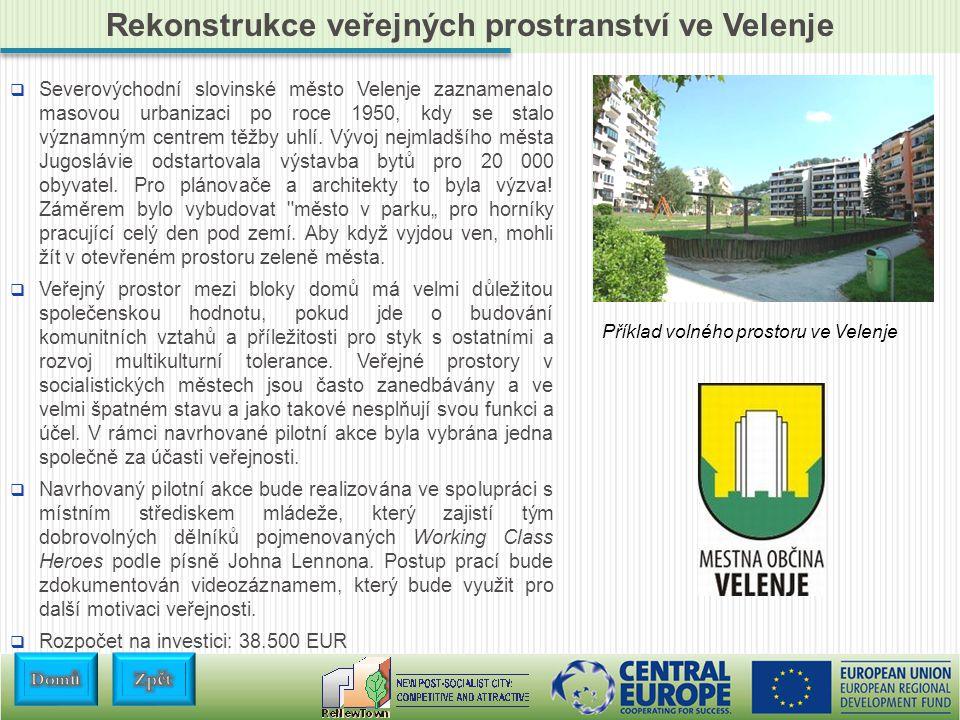 Rekonstrukce veřejných prostranství ve Velenje  Severovýchodní slovinské město Velenje zaznamenalo masovou urbanizaci po roce 1950, kdy se stalo významným centrem těžby uhlí.