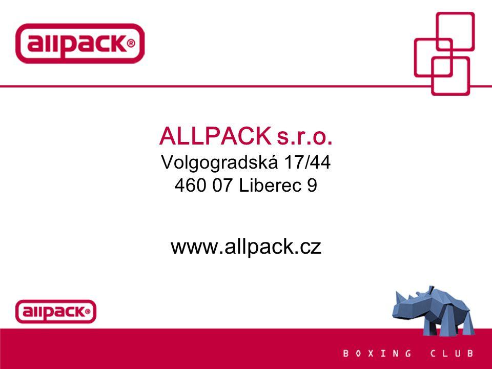 ALLPACK s.r.o. Volgogradská 17/44 460 07 Liberec 9 www.allpack.cz