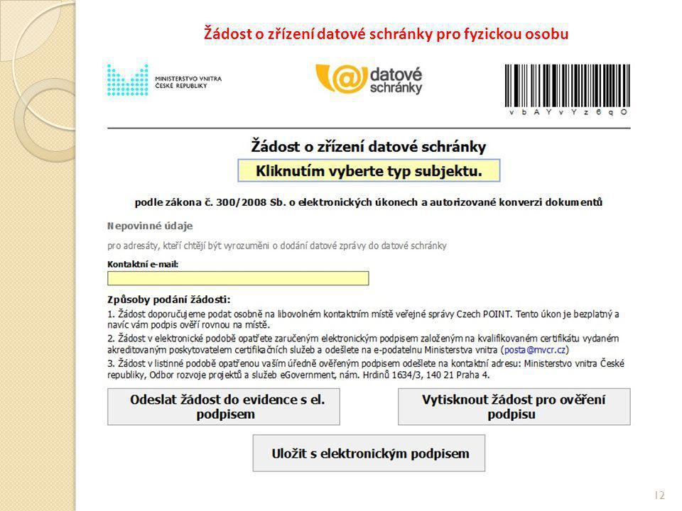 Žádost o zřízení datové schránky pro fyzickou osobu 12