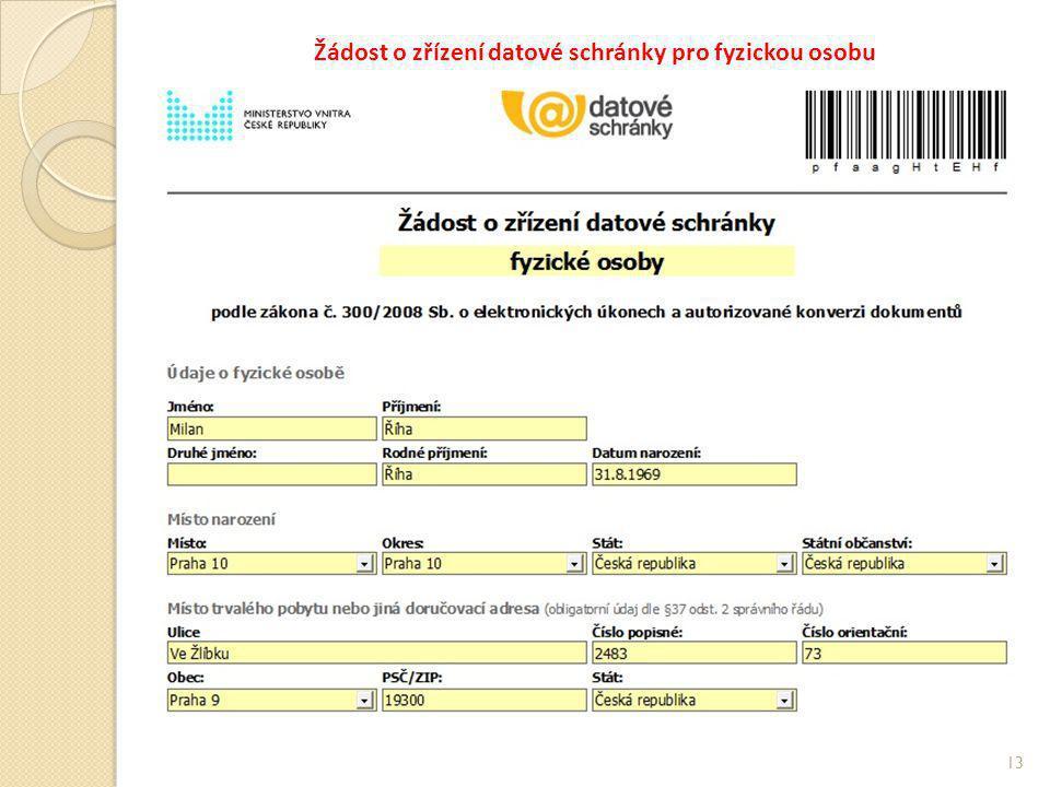 Žádost o zřízení datové schránky pro fyzickou osobu 13