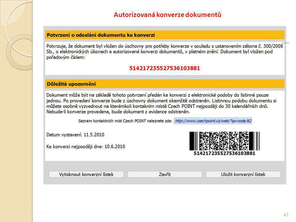 Autorizovaná konverze dokumentů 47