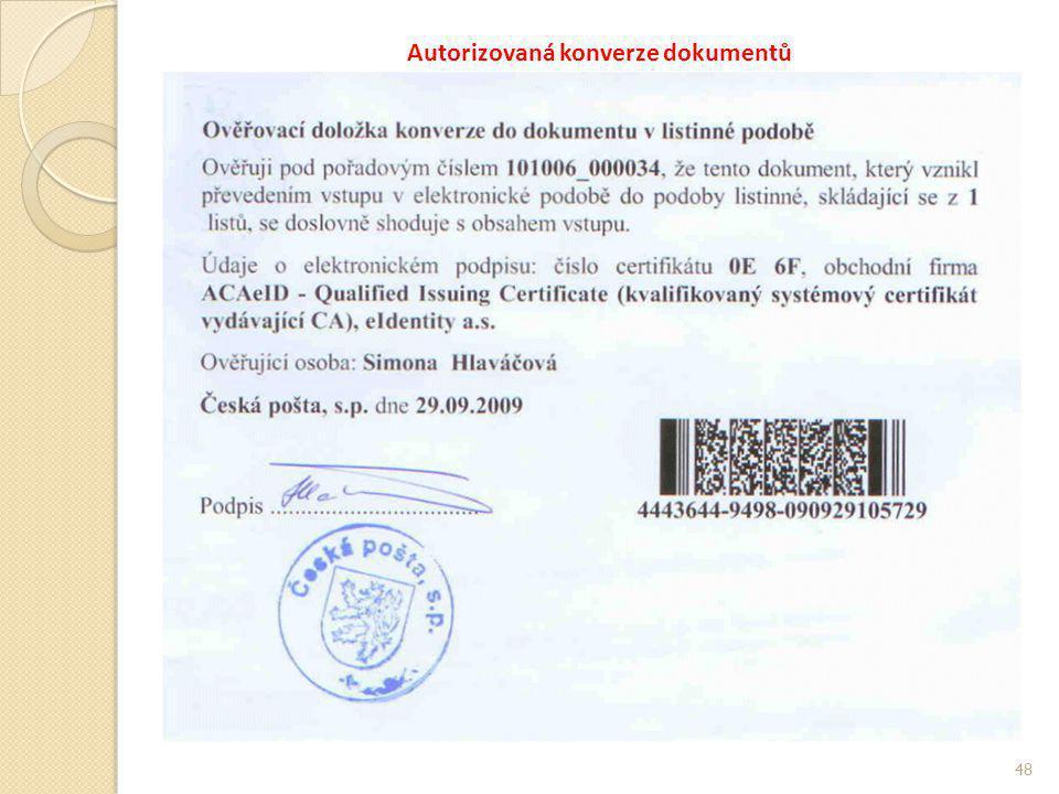 Autorizovaná konverze dokumentů 48