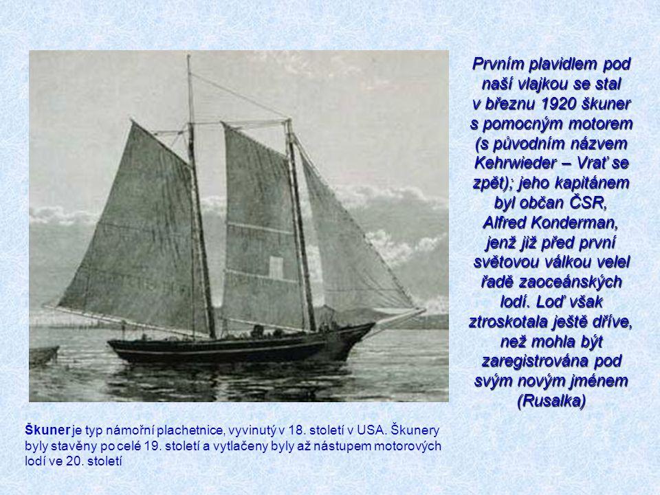 Naše první námořní loď Plavidlem, jež se dostalo jako první československá loď do povědomí obou národů, byla loď Legie (původním názvem Tajkaj Maru) na parní pohon s nosností 10 tisíc DWT (5535 BRT).