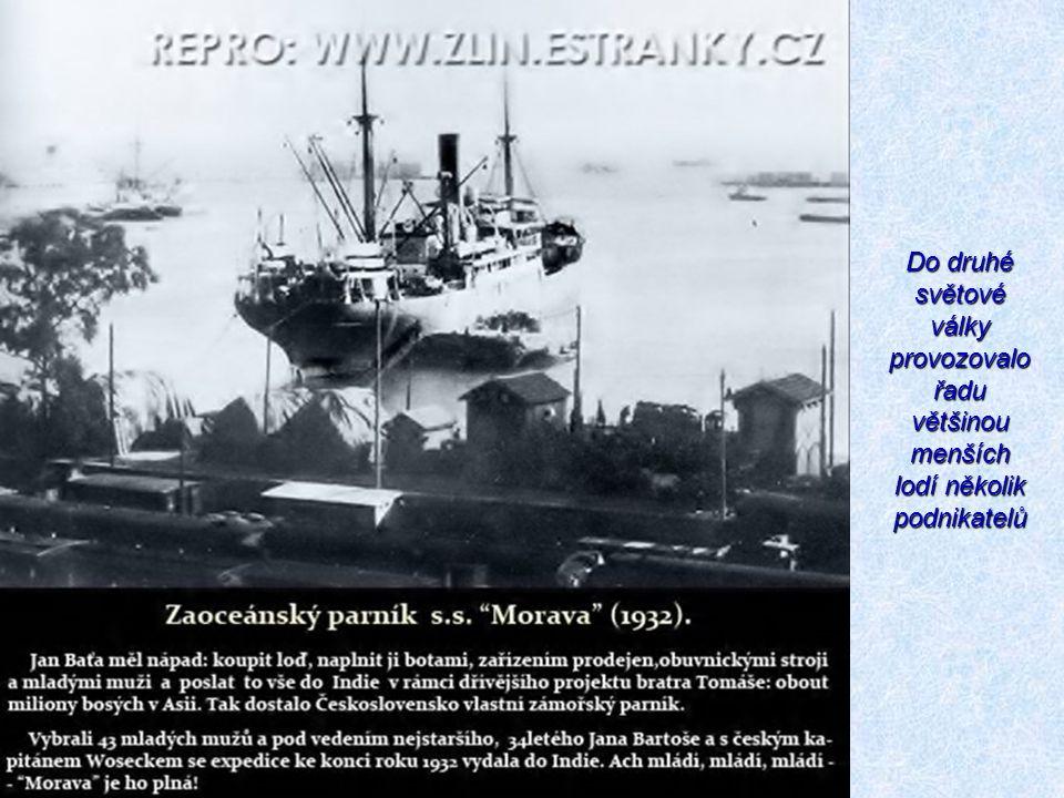 Do druhé světové války provozovalo řadu většinou menších lodí několik podnikatelů