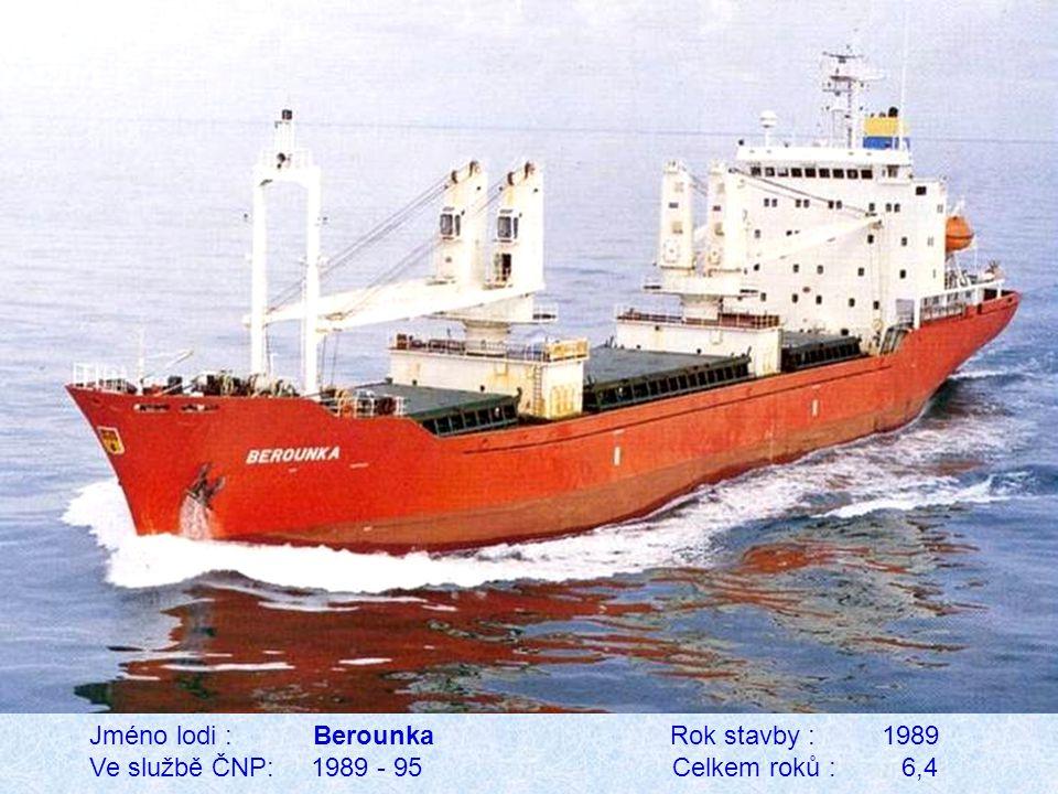 Jméno lodi : Berounka Rok stavby : 1989 Ve službě ČNP: 1989 - 95 Celkem roků : 6,4