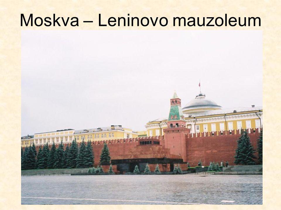 Moskva – Leninovo mauzoleum