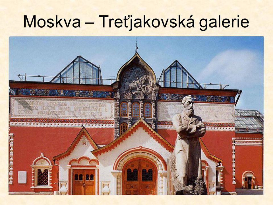 Moskva – Treťjakovská galerie