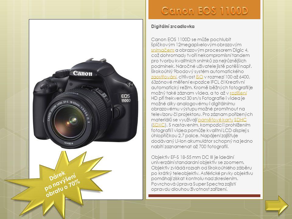Dárek po navýšení obratu o 70% Digitální zrcadlovka Canon EOS 1100D se může pochlubit špičkovým 12megapixelovým obrazovým snímačem a obrazovým procesorem Digic 4, což dohromady tvoří nekompromisní tandem pro tvorbu kvalitních snímků za nejrůznějších podmínek.
