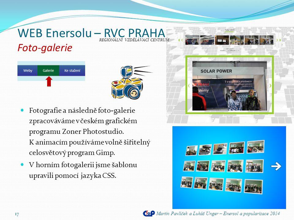 WEB Enersolu – RVC PRAHA Foto-galerie Martin Pavlíček a Lukáš Unger – Enersol a popularizace 2014 17  Fotografie a následně foto-galerie zpracováváme