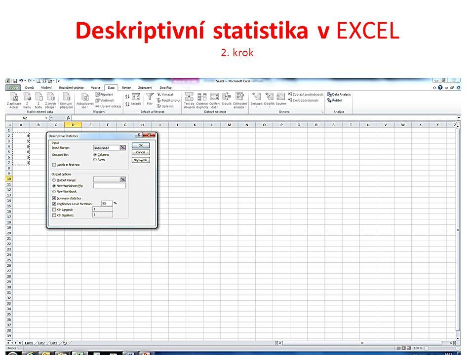 Deskriptivní statistika v EXCEL 2. krok