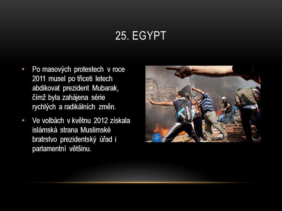 • Po masových protestech v roce 2011 musel po třiceti letech abdikovat prezident Mubarak, čímž byla zahájena série rychlých a radikálních změn. • Ve v