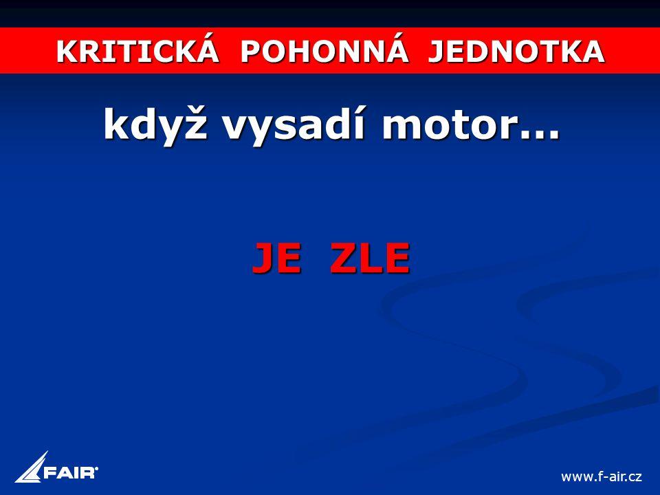 KRITICKÁ POHONNÁ JEDNOTKA když vysadí motor... JE ZLE www.f-air.cz