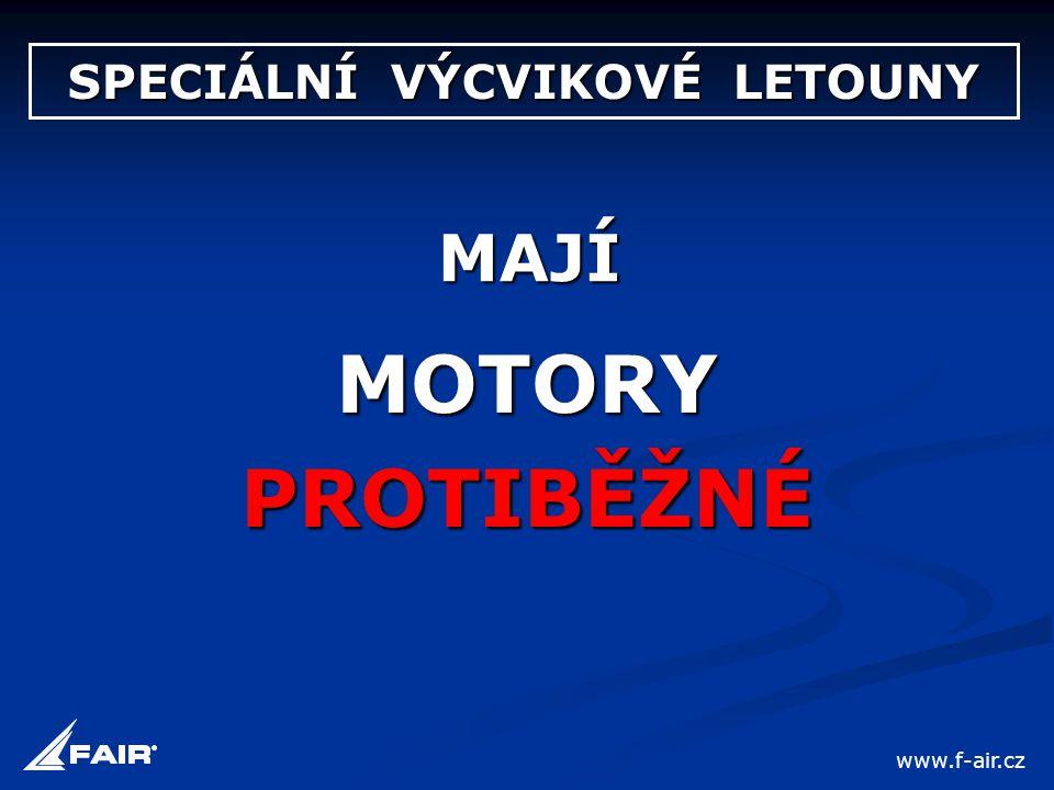 SPECIÁLNÍ VÝCVIKOVÉ LETOUNY MAJÍ MOTORYPROTIBĚŽNÉ www.f-air.cz