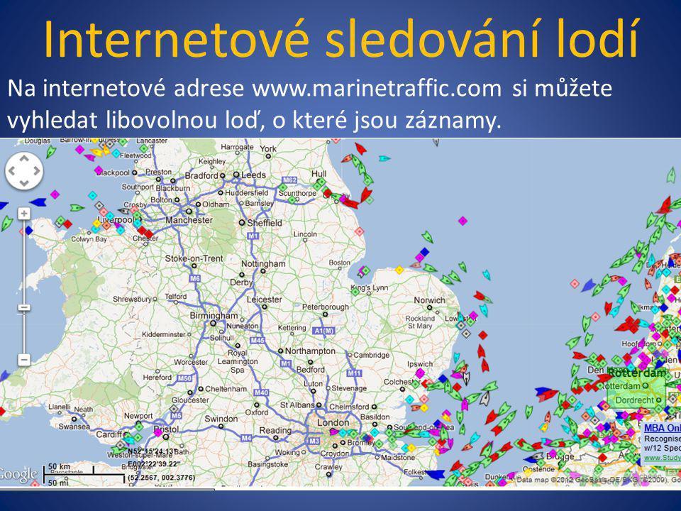 Internetové sledování lodí Na internetové adrese www.marinetraffic.com si můžete vyhledat libovolnou loď, o které jsou záznamy.