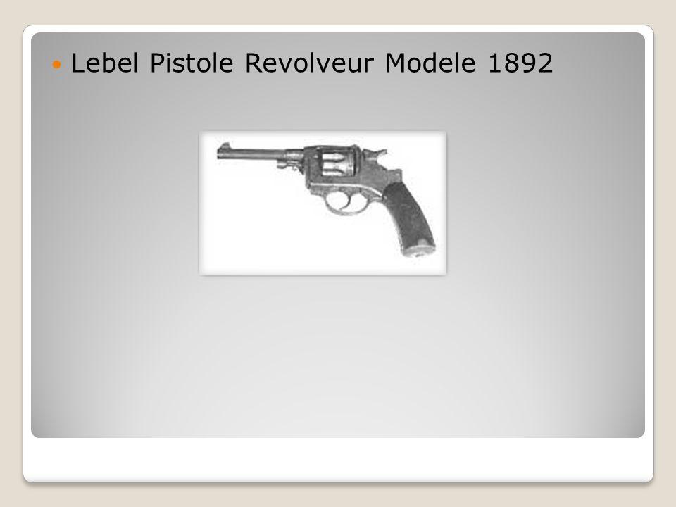  Lebel Pistole Revolveur Modele 1892