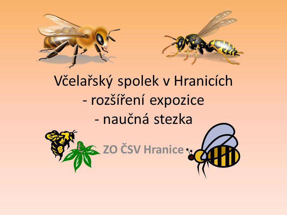 Historie spolku  Včelařský spolek v Hranicích byl založen 31.