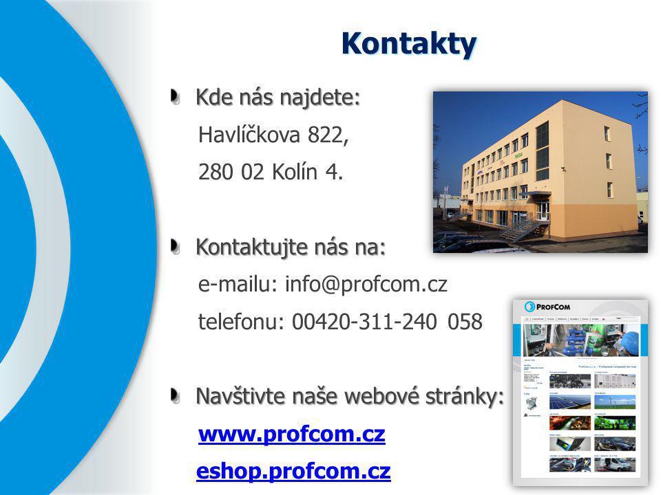 Kontakty Kde nás najdete: Havlíčkova 822, 280 02 Kolín 4. Kontaktujte nás na: e-mailu: info@profcom.cz telefonu: 00420-311-240 058 Navštivte naše webo