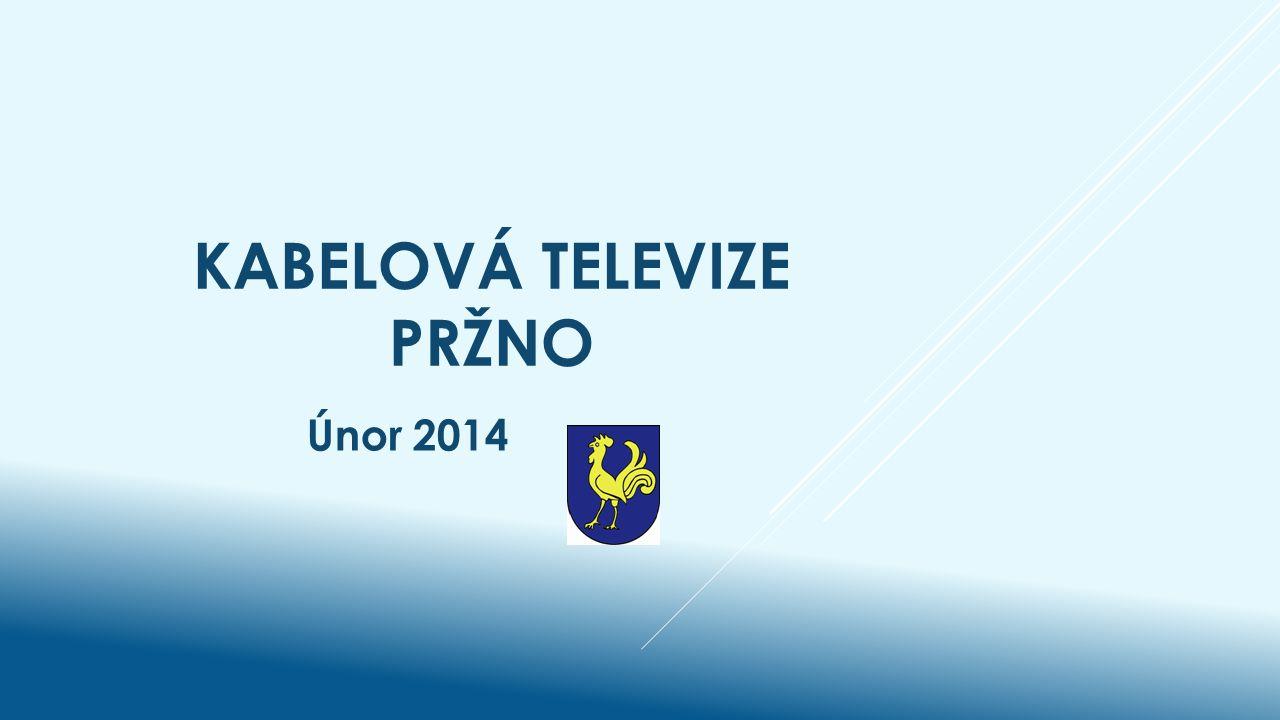 KABELOVÁ TELEVIZE PRŽNO Únor 2014