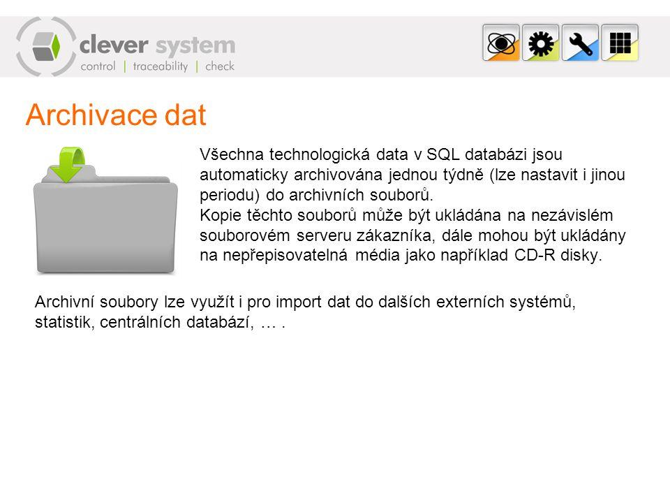 Archivace dat Všechna technologická data v SQL databázi jsou automaticky archivována jednou týdně (lze nastavit i jinou periodu) do archivních souborů