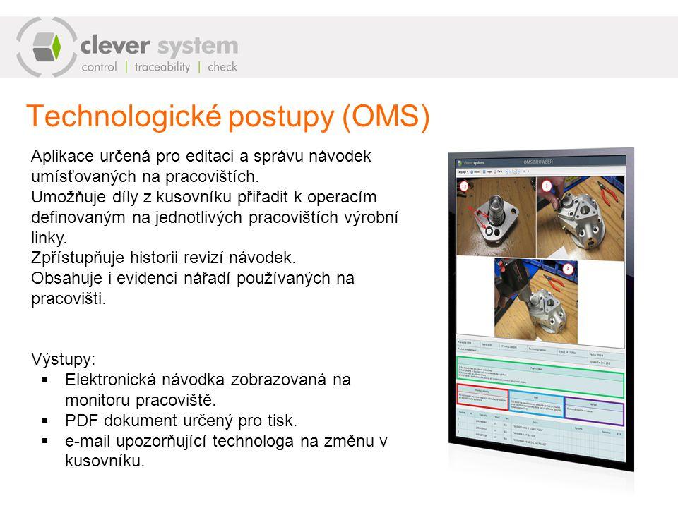 Technologické postupy (OMS) Aplikace určená pro editaci a správu návodek umísťovaných na pracovištích. Umožňuje díly z kusovníku přiřadit k operacím d
