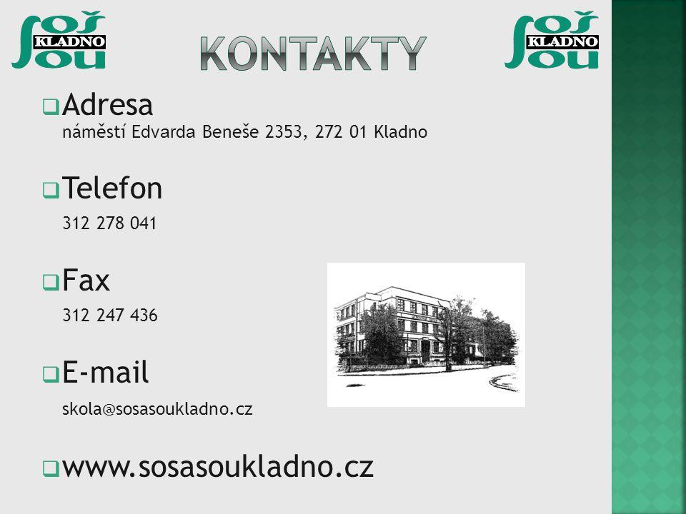  Adresa náměstí E dvarda Beneše 2353, 272 01 Kladno  Telefon 312 278 041  Fax 312 247 436  E-mail skola@sosasoukladno.cz  www.sosasoukladno.cz