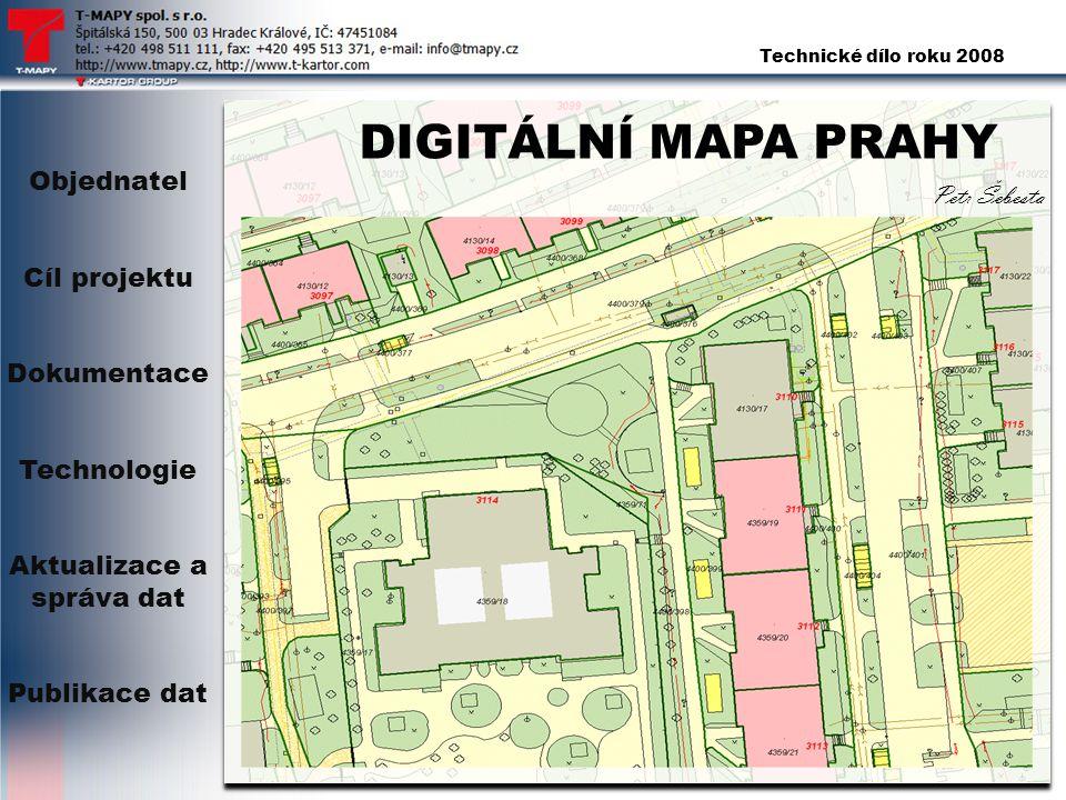 Technické dílo roku 2008 DIGITÁLNÍ MAPA PRAHY Petr Šebesta Objednatel Cíl projektu Dokumentace Technologie Aktualizace a správa dat Publikace dat